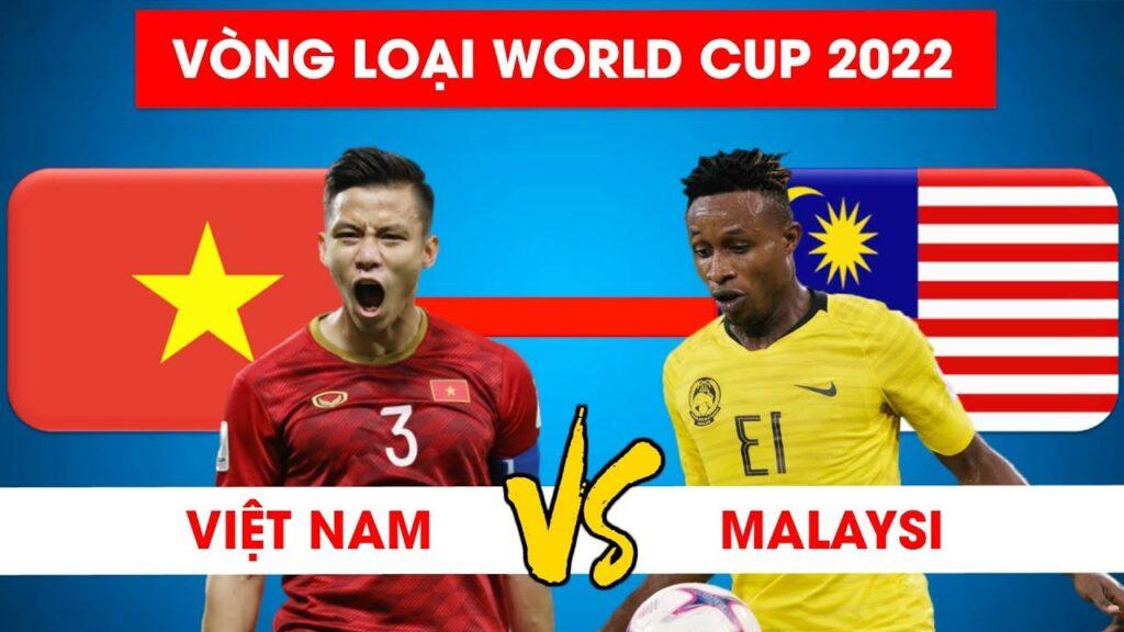 Trận đấu Việt Nam với Malaysia